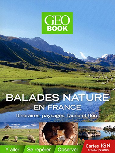 Geobook balades nature en France par Collectif