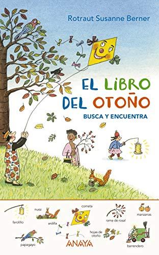 El libro del otoño. Busca y encuentra (Primeros Lectores (1-5 Años) - Los Libros De Las Estaciones)