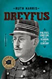 Image de Dreyfus: Politics, Emotion, and the Scandal of the Century