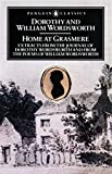 Home at Grasmere The Journal of Dorothy Wordsworth and the Poems of William Wordsworth