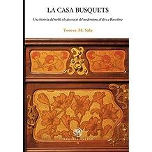 La casa Busquets. Una història del moble i la decoració del modernisme al déco a Barcelona
