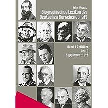 Biographisches Lexikon der Deutschen Burschenschaften / Supplement L-Z