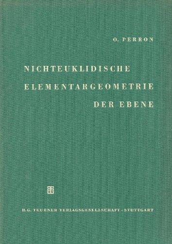 Nichteuklidische Elementargeometrie der Ebene