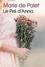 Le Pré d'Anna de Marie de Palet