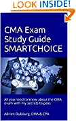 #10: CMA Exam Study Guide SMARTCHOICE: All you need to know about the CMA exam with my secrets to pass   Adrien Dubourg, CMA & CPA