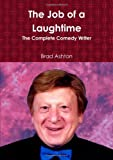 The Job Of A Laughtime