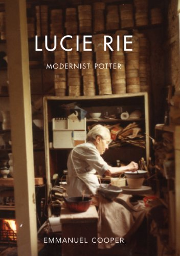 Lucie Rie: Modernist Potter (Paul Mellon Centre for Studies in British Art) (The Paul Mellon Centre for Studies in British Art)