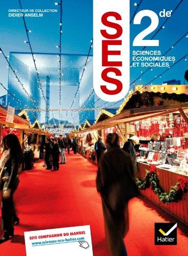 Sciences Economiques et Sociales 2de éd. 2010 - Manuel de l'élève
