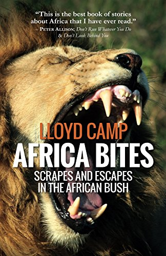 africa-bites-scrapes-and-escapes-in-the-african-bush-english-edition