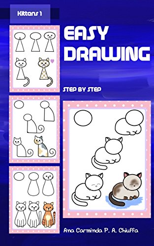 Easy Drawing - Kittens 1 (English Edition)
