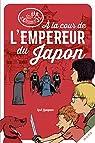 À la cour de l'empereur du Japon par Lepeigneux
