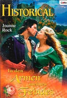 In den Armen des Feindes (HISTORICAL 216) von [Rock, Joanne]