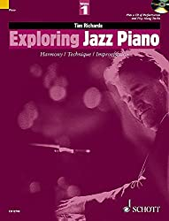 Exploring Jazz Piano: Harmony / Technique / Improvisation. Vol. 1. Klavier. Ausgabe mit CD. (Schott Pop-Styles)