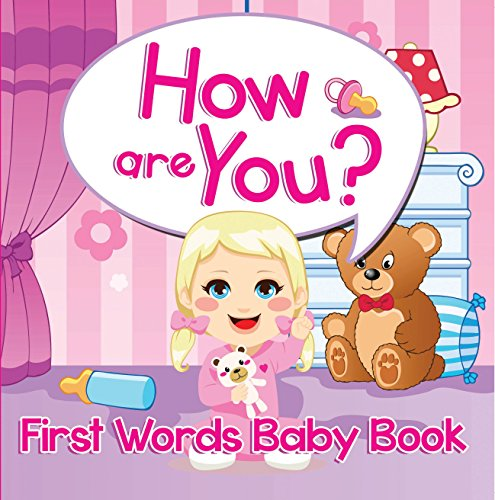 How are You? First Words Baby Book: Sight Word Books (Baby & Toddler Word Books) (English Edition) (Fisher Alphabet Price Magneten)