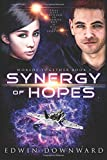 Synergy Of Hopes: Volume 1 (Worlds Together)