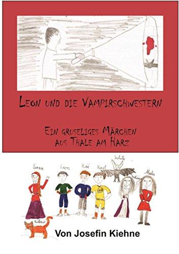 leon-und-die-vampirschwestern-ein-gruselmarchen-aus-thale-am-harz