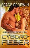 Cyborg-Fieber (Interstellare Bräute: Die Kolonie 5)
