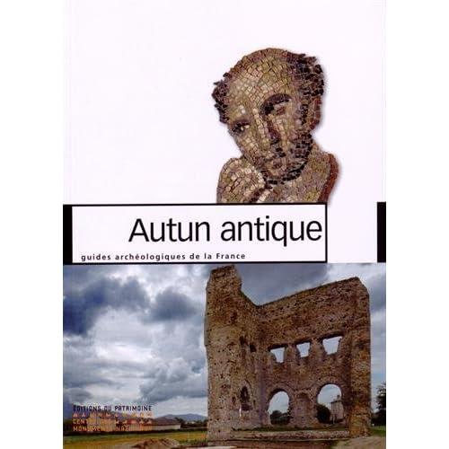 Autun antique - Nouvelle édition