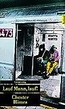 Lauf, Mann, lauf!: Kriminalroman. Ein Harlem-Roman (5) (Unionsverlag Taschenbücher)