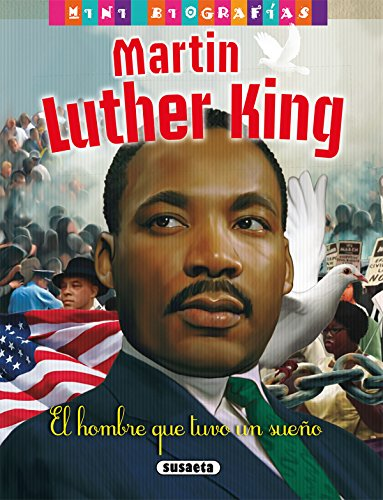 Martin Luther King (Mini biografías) por José Morán