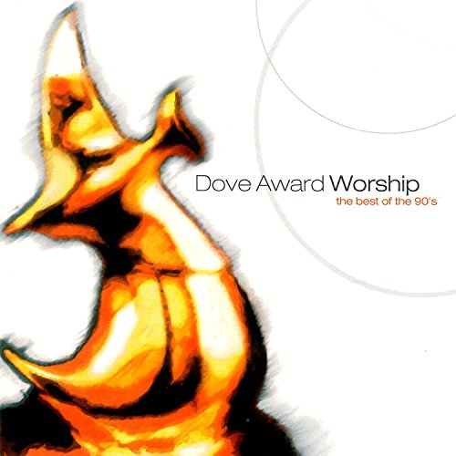 Dove Award Worship: The Best o...