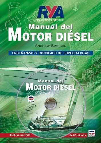 MANUAL DEL MOTOR DIÉSEL. Libro + DVD (Guias Nauticas Imray) por Andrew Simpson