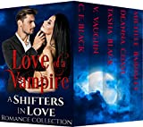 Love of a Vampire: Shifters in Love Collection
