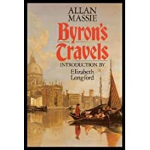 Byron's Travels by Allan Massie (1988-05-30)