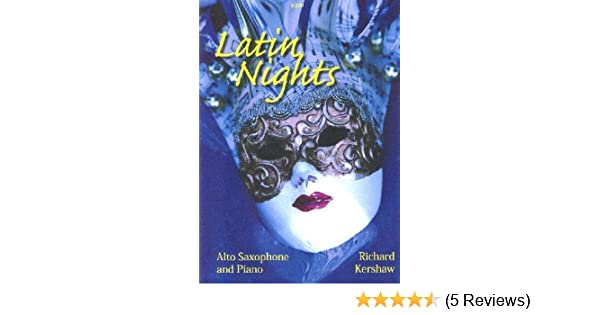 KERSHAW LATIN NIGHTS Alto Sax /& Piano