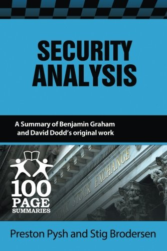 Security Analysis (100 Page Summaries) por Preston Pysh