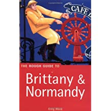 The Rough Guide to Brittany & Normandy (Rough Guide Travel Guides)