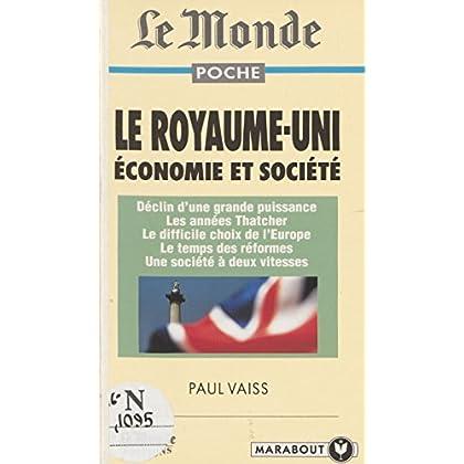 Le Royaume-Uni, économie et société (Le monde poche. synthese)
