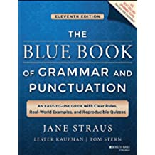 The Blue Book of Grammar and Punctuation: An Easy-to-Use Guide with Clear Rules, Real-World Examples, and Reproducible Quizzes (English Edition)