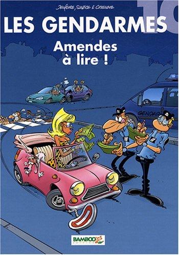 Les Gendarmes, Tome 10 : Amendes à lire !