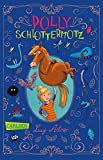 Polly Schlottermotz 1: Polly Schlottermotz