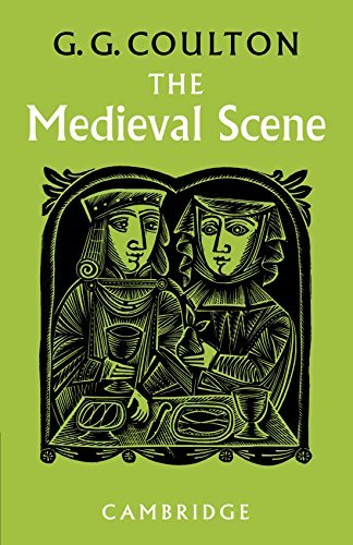 The Medieval Scene: An Informal Introduction to the Middle Ages by G Coulton (2009-09-16)