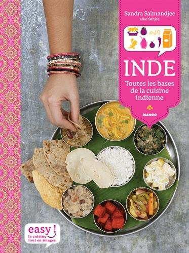 Inde : Toutes les bases de la cuisine indienne par Sandra Salmandjee