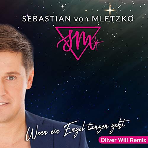 Wenn ein Engel tanzen geht (Oliver Will Remix)