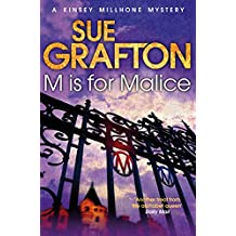 M is for Malice (Kinsey Millhone Alphabet series Book 13)