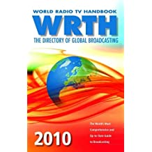 World Radio TV Handbook (WRTH) 2010: The Directory of Global Broadcasting