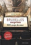 Bruxelles surprises - 500 coups de coeur - 2015 (3e édition)
