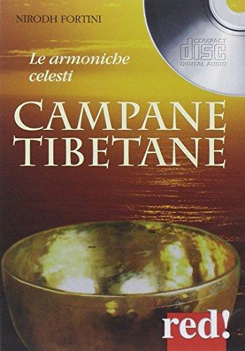 Campane tibetane. Le armoniche celesti. CD Audio (Musica)