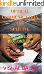 optical communication and splicing: o...