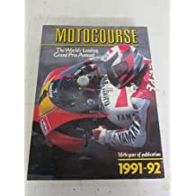 Motocourse 1991-92: The World's Leading Grand Prix and Superbike Annual