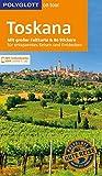 POLYGLOTT on tour Reiseführer Toskana: Mit großer Faltkarte, 80 Stickern und individueller App - Monika Pelz