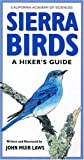 Sierra Birds: A Hiker's Guide by John Muir Laws (2004-05-07)