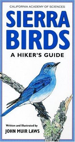 Sierra Birds: A Hiker's Guide by John Muir Laws (2004-05-24)