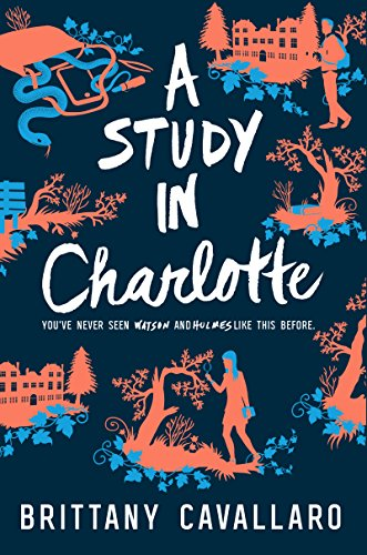 A Study in Charlotte (Charlotte Holmes Novel Book 1) (English Edition)