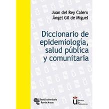 Diccionario de Epidemiología, Salud Pública y Comunitaria (Universidad Rey Juan Carlos)