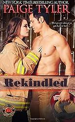 Rekindled (Dallas Fire & Rescue) (Volume 1) by Paige Tyler (2016-02-23)